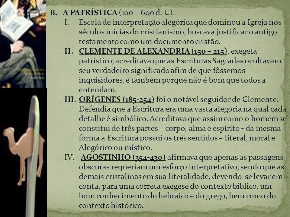 B.A PATRÍSTICA (100 – 600 d.