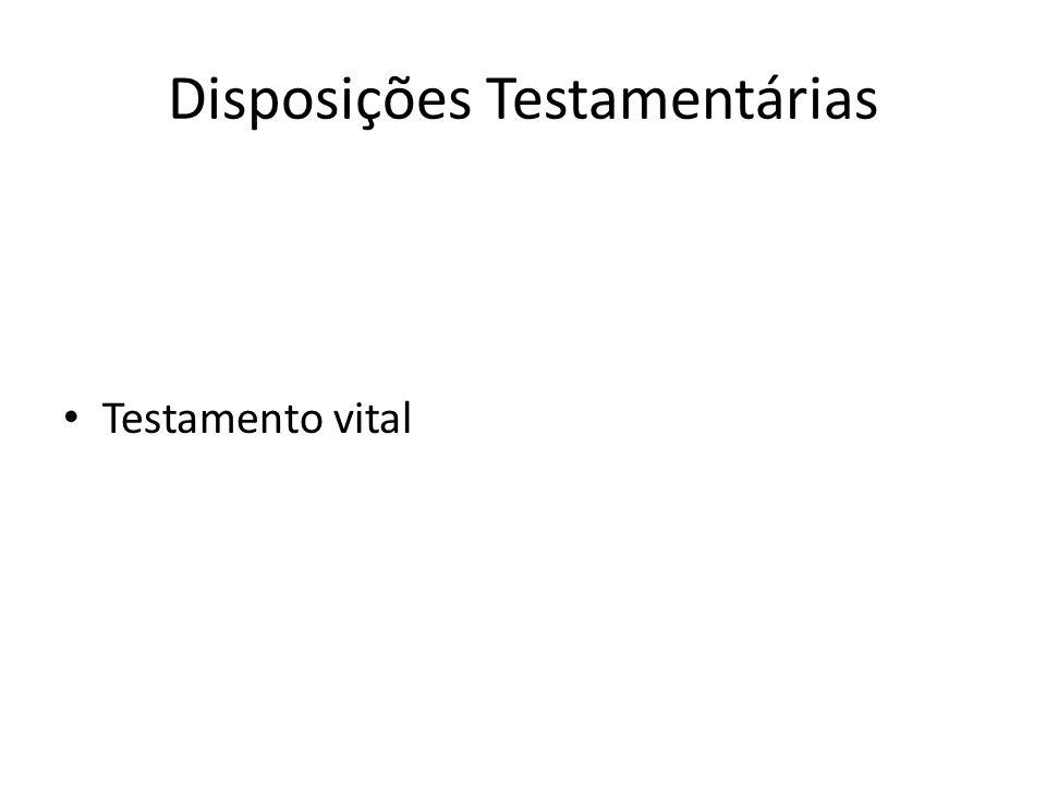 Disposições Testamentárias Testamento vital