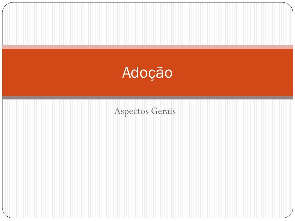 Modalidades Adoção Póstuma (art. 42, §6º)