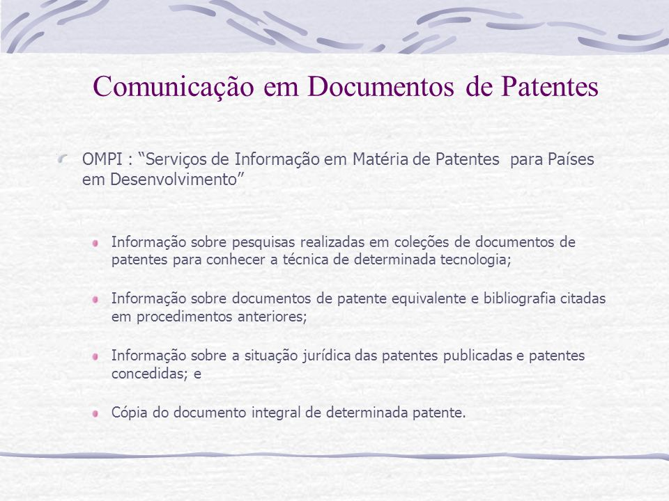 OMPI : Serviços de Informação em Matéria de Patentes para Países em Desenvolvimento Informação sobre pesquisas realizadas em coleções de documentos de