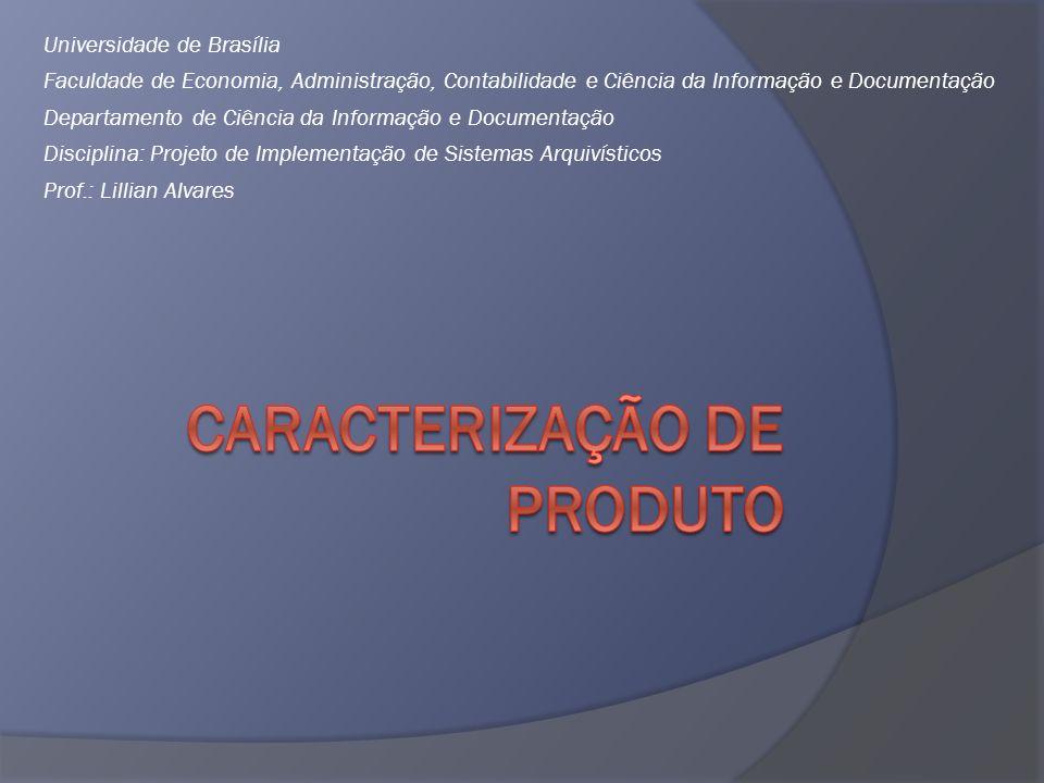 Universidade de Brasília Faculdade de Economia, Administração, Contabilidade e Ciência da Informação e Documentação Departamento de Ciência da Informa