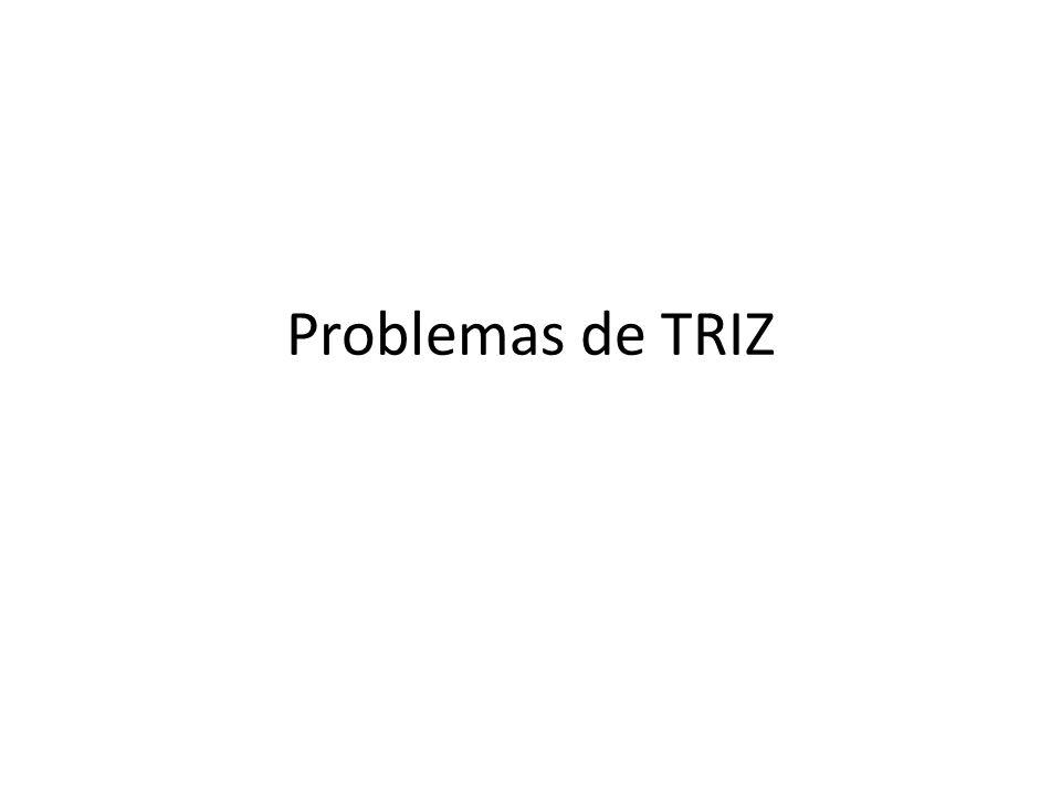 Problemas de TRIZ