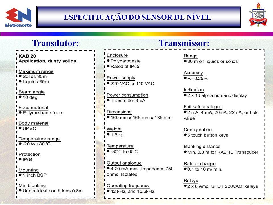 ESPECIFICAÇÃO DO SENSOR DE NÍVEL Transdutor:Transmissor: