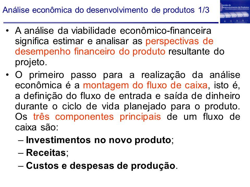 A análise da viabilidade econômico-financeira significa estimar e analisar as perspectivas de desempenho financeiro do produto resultante do projeto.