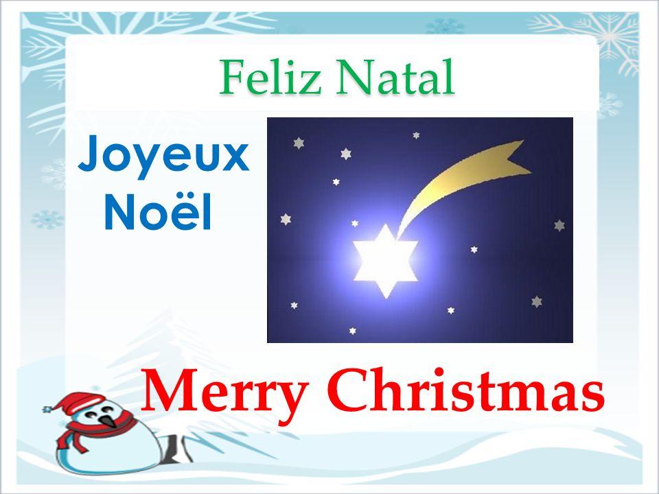 Merry Christmas Feliz Natal Joyeux Noël