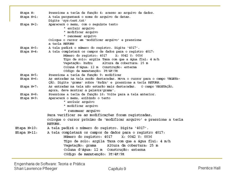 Prentice Hall Engenharia de Software: Teoria e Prática Shari Lawrence Pfleeger Capítulo 9