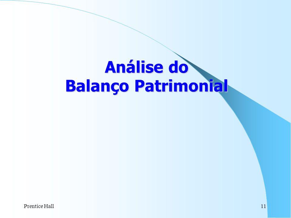 Prentice Hall11 Análise do Balanço Patrimonial