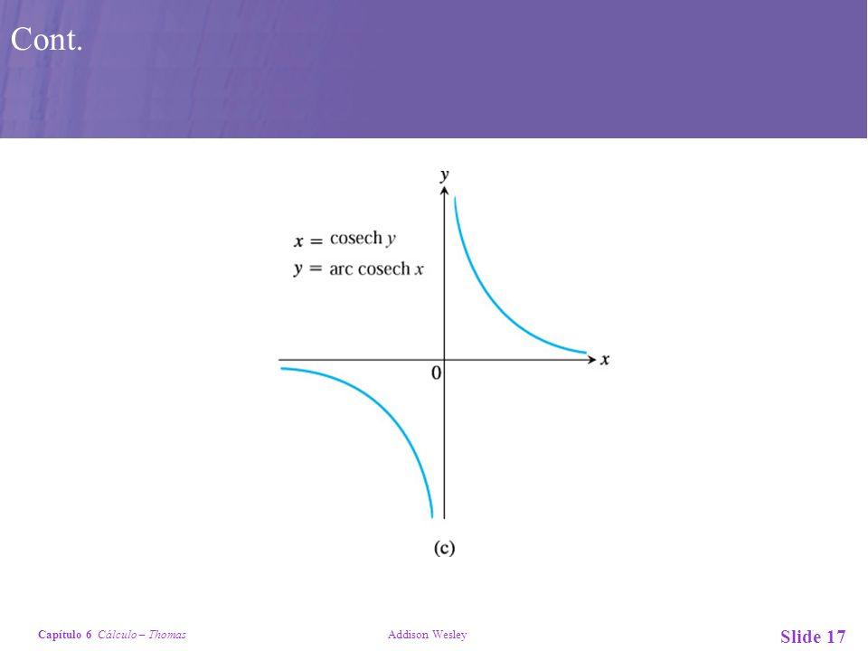 Capítulo 6 Cálculo – Thomas Addison Wesley Slide 17 Cont.