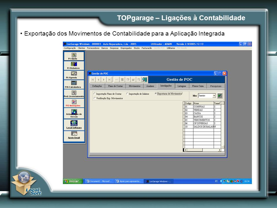 TOPgarage – Ligações à Contabilidade Exportação dos Movimentos de Contabilidade para a Aplicação Integrada