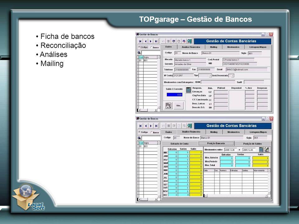 TOPgarage – Gestão de Bancos Ficha de bancos Reconciliação Análises Mailing
