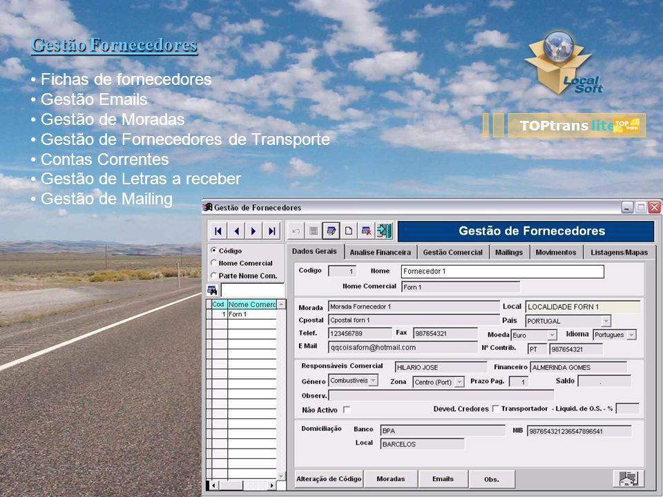 Gestão Fornecedores Fichas de fornecedores Gestão Emails Gestão de Moradas Gestão de Fornecedores de Transporte Contas Correntes Gestão de Letras a re