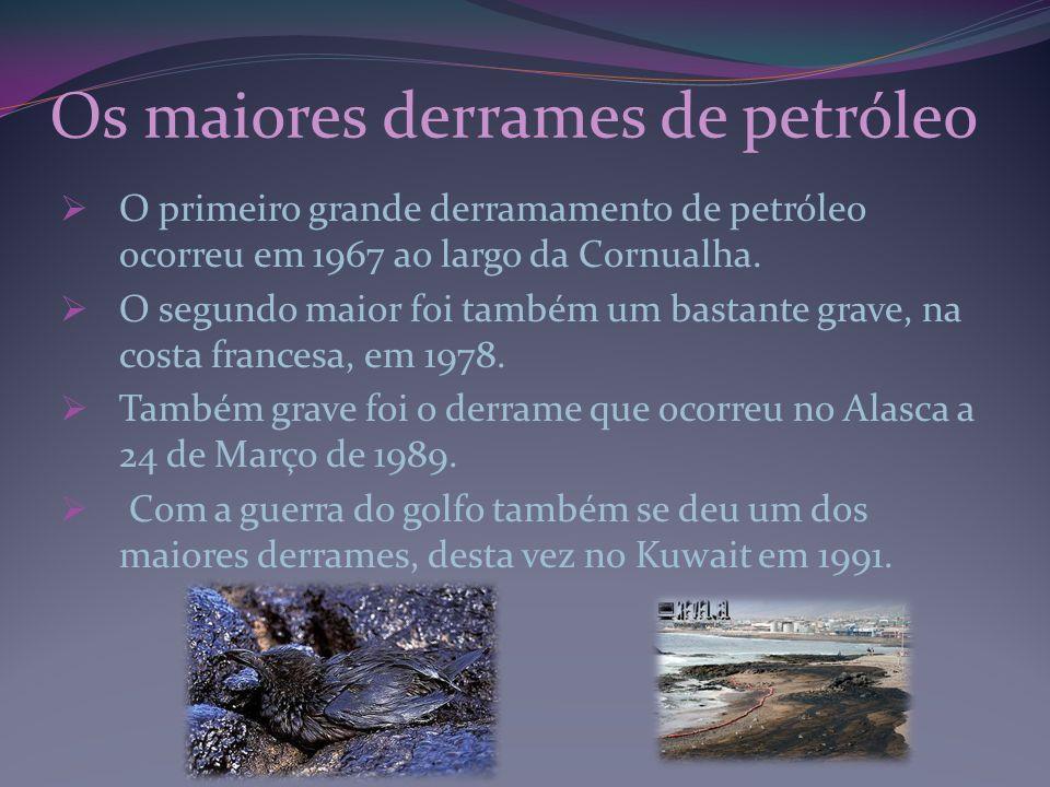 Os maiores derrames de petróleo O primeiro grande derramamento de petróleo ocorreu em 1967 ao largo da Cornualha. O segundo maior foi também um bastan