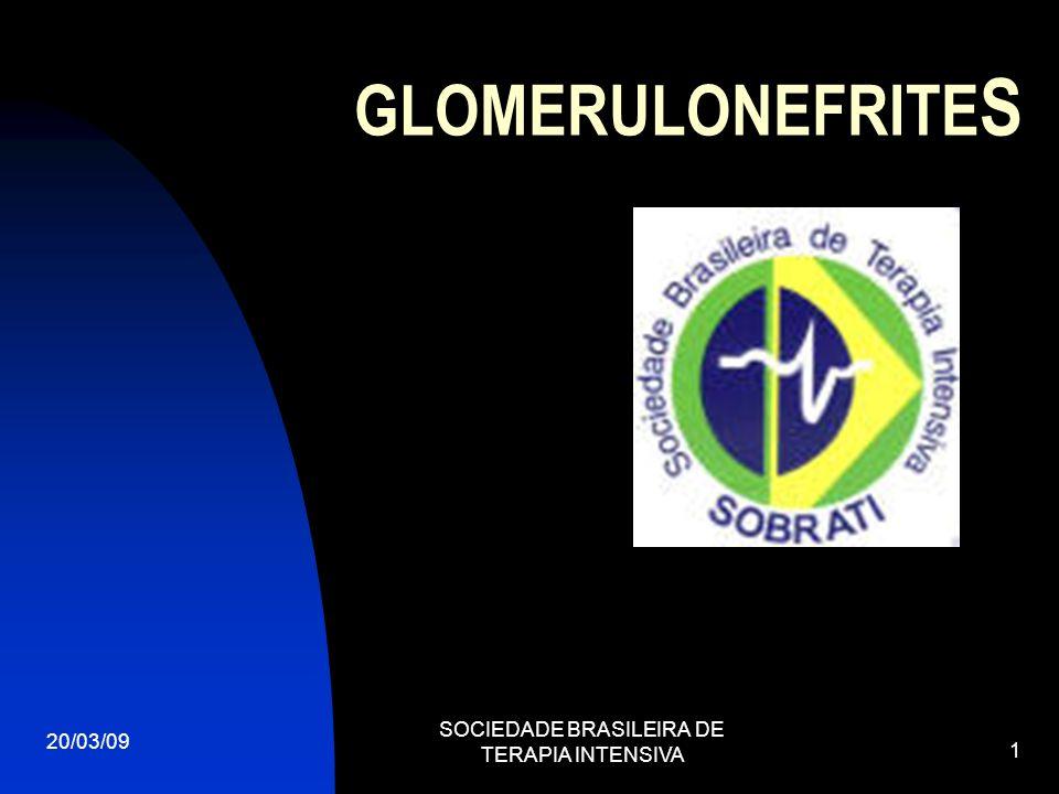 20/03/09 SOCIEDADE BRASILEIRA DE TERAPIA INTENSIVA 12 SÍNDROME NEFRÓTICA PRINCIPAIS CAUSAS GLOMERULOPATIAS PRIMÁRIAS Alterações glomerulares mínimas Glomeruloesclerose segmentar e focal – GESF Glomerulopatia membranosa Glomerulonefrite membrano-proliferativa GLOMERULOPATIAS ASSOCIADAS Diabete Lupus eritematoso sistêmico Hepatite C – B SIDA Sífilis Drogas Amiloidose Neoplasias