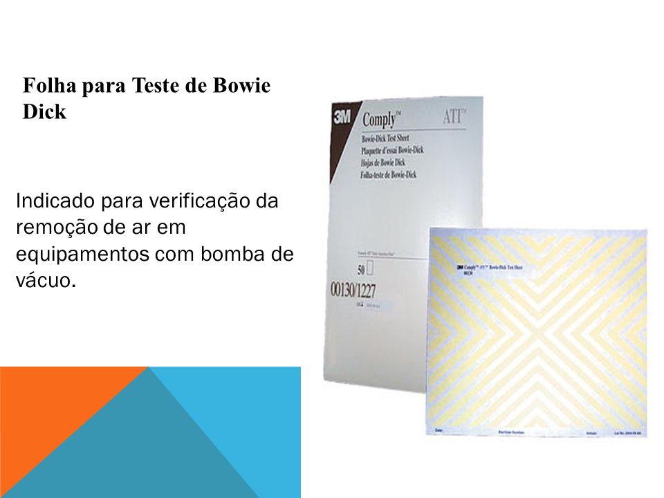 Indicado para verificação da remoção de ar em equipamentos com bomba de vácuo. Folha para Teste de Bowie Dick