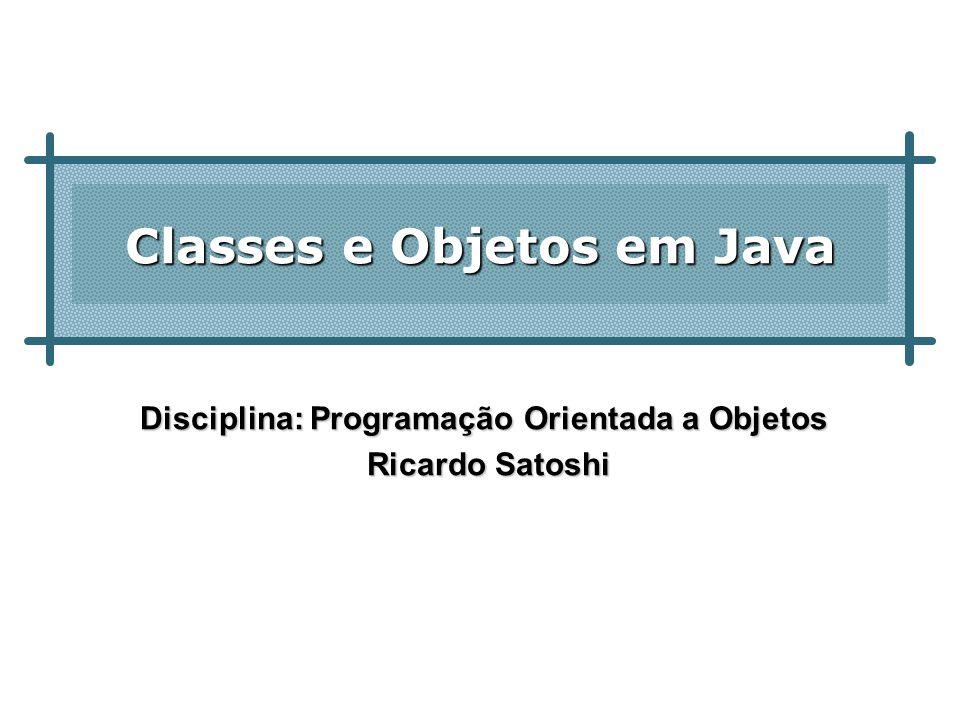 2 Classes em Java Um dos principais resultados das fases de análise e projeto OO: Definição de um modelo conceitual para o domínio da aplicação, contemplando as classes relevantes e suas associações.