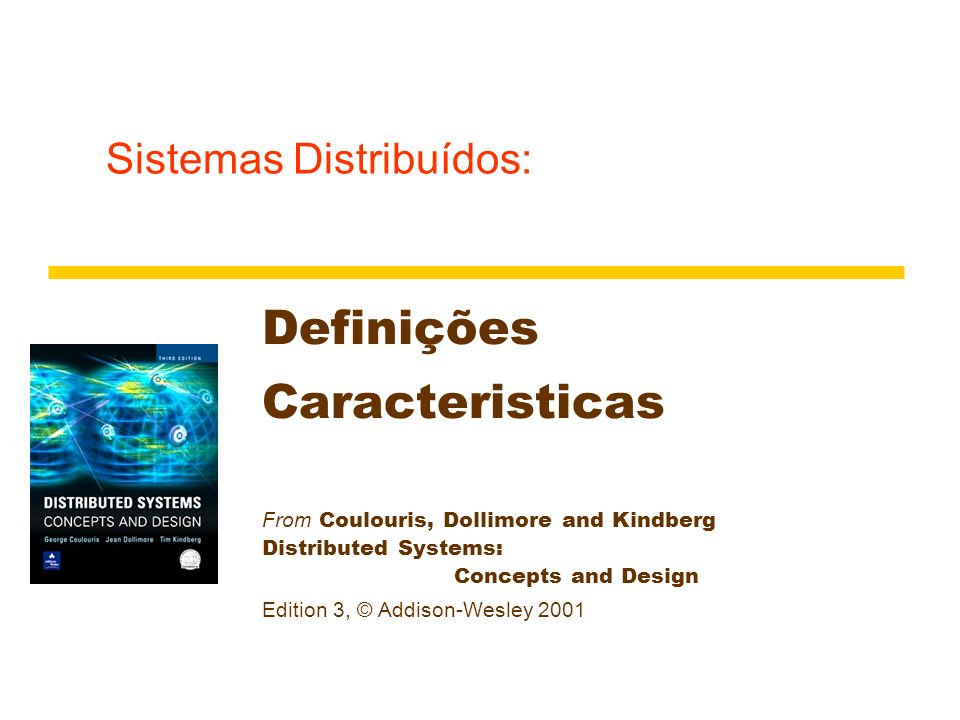 Instructors Guide for Coulouris, Dollimore and Kindberg Distributed Systems: Concepts and Design Edn.