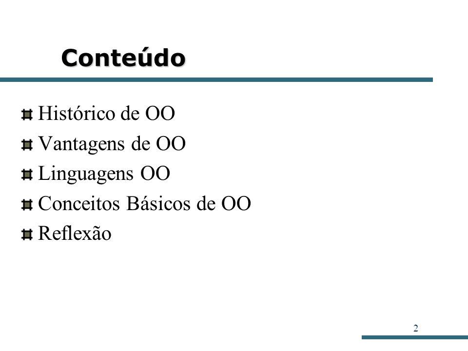 13 Conceitos Básicos Classes: Agrupamento de objetos similares.