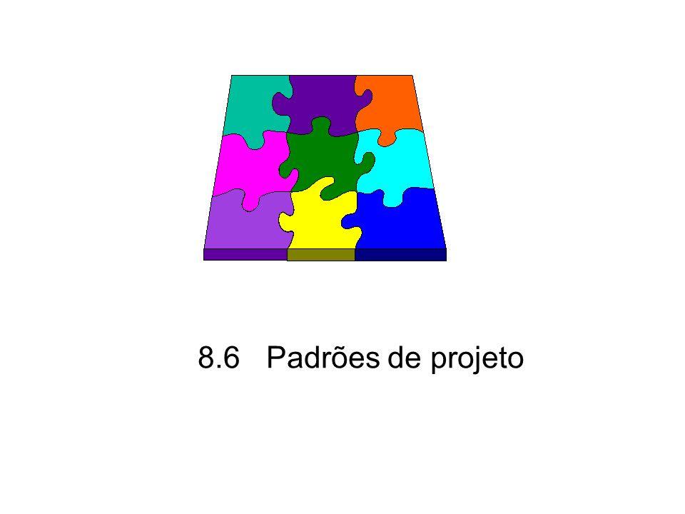 8.6Padrões de projeto