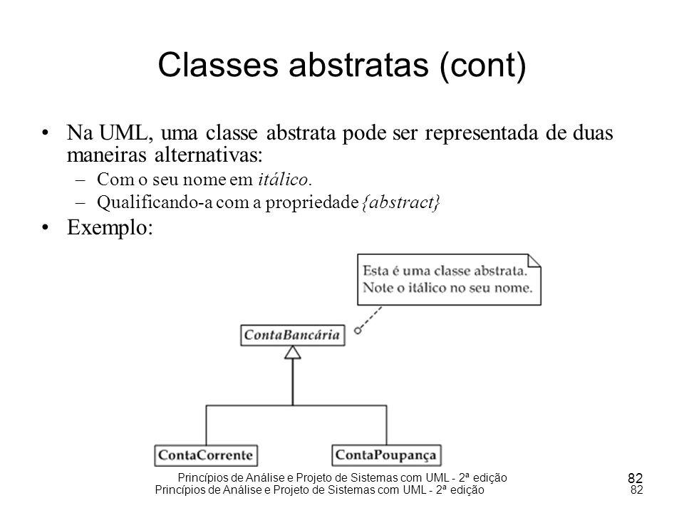 Princípios de Análise e Projeto de Sistemas com UML - 2ª edição 82 Princípios de Análise e Projeto de Sistemas com UML - 2ª edição82 Classes abstratas