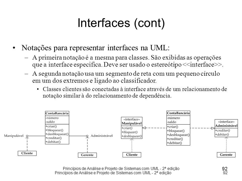 Princípios de Análise e Projeto de Sistemas com UML - 2ª edição 92 Princípios de Análise e Projeto de Sistemas com UML - 2ª edição92 Interfaces (cont)
