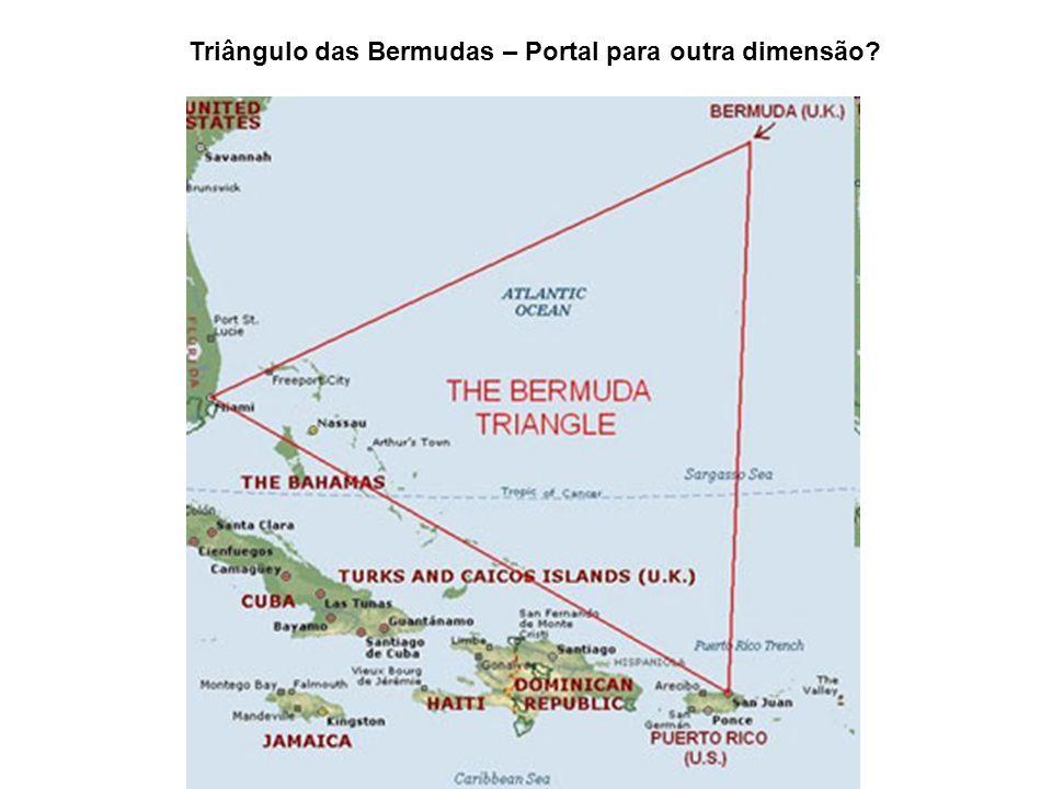 Triângulo das Bermudas – Portal para outra dimensão?