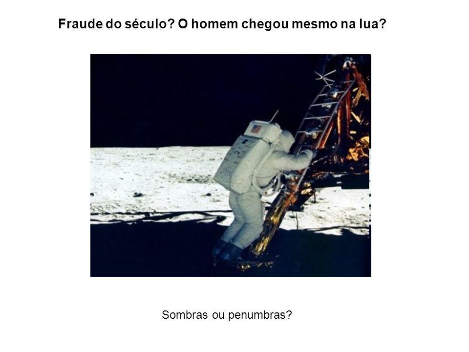 Fraude do século? O homem chegou mesmo na lua? Sombras ou penumbras?