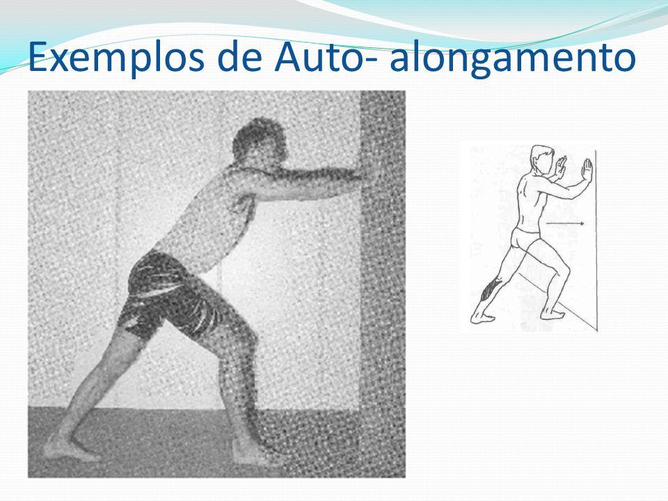 Exemplos de Auto- alongamento