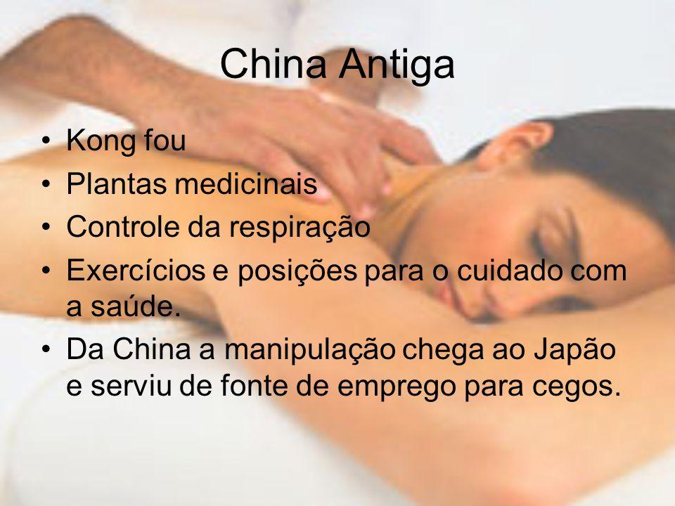 China Antiga Kong fou Plantas medicinais Controle da respiração Exercícios e posições para o cuidado com a saúde. Da China a manipulação chega ao Japã