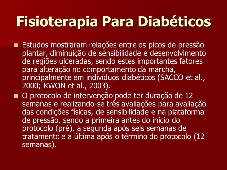Fisioterapia Para Diabéticos Estudos mostraram relações entre os picos de pressão plantar, diminuição de sensibilidade e desenvolvimento de regiões ul