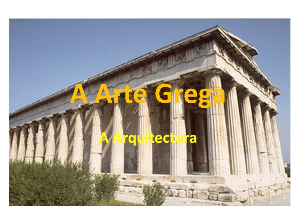 A Arte Grega A Arquitectura