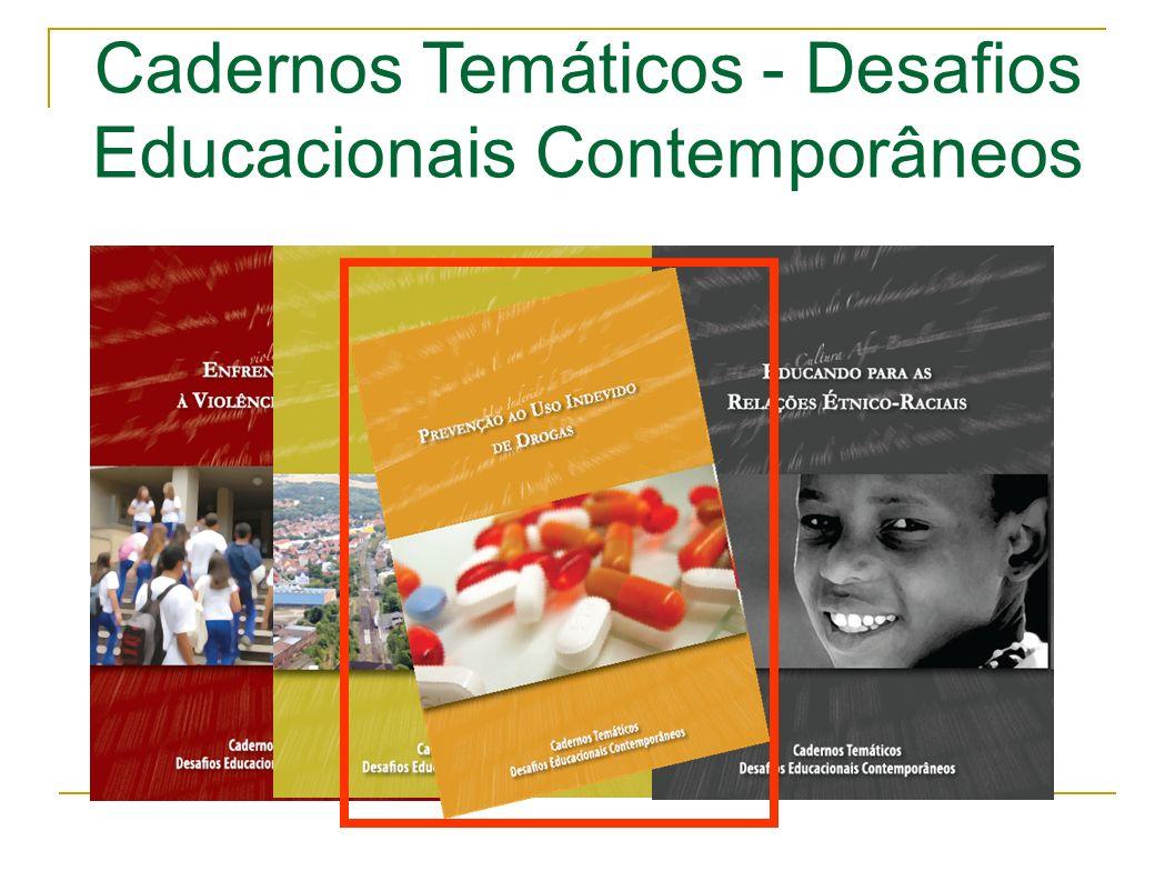 Cadernos Temáticos - Desafios Educacionais Contemporâneos