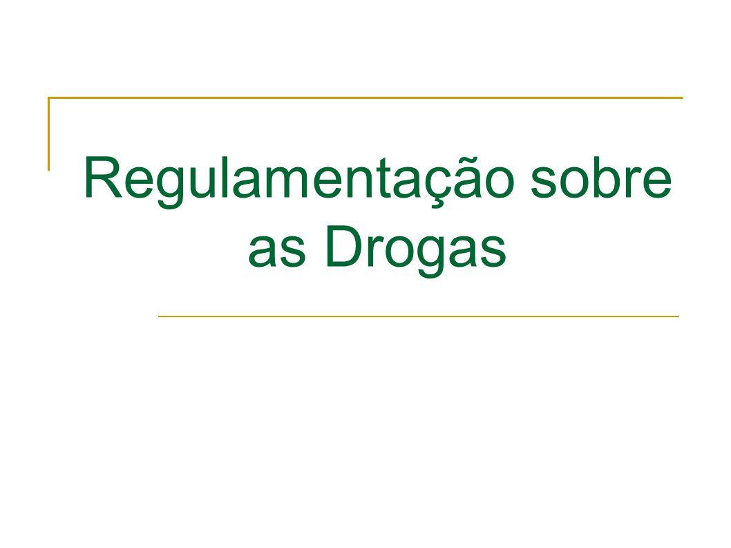 Regulamentação sobre as Drogas