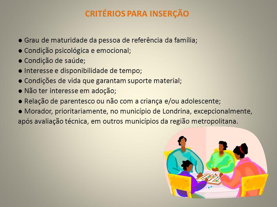 Grau de maturidade da pessoa de referência da família; Condição psicológica e emocional; Condição de saúde; Interesse e disponibilidade de tempo; Cond