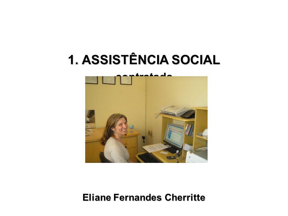 1. ASSISTÊNCIA SOCIAL contratada Eliane Fernandes Cherritte