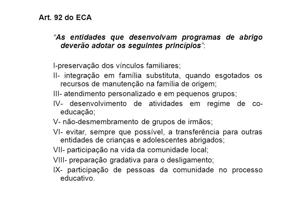 Parágrafo único - O dirigente de entidade de abrigo é equiparado ao guardião, para todos os efeitos de direito.