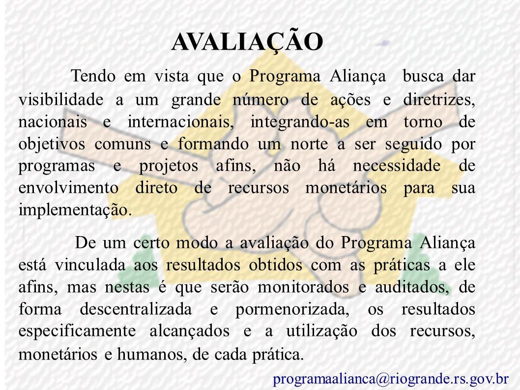 PLANO DE TRABALHO Como plano de trabalho o Comitê Gestor propõe um calendário de reuniões gerais do Programa Aliança, em caráter bimestral, antecedida