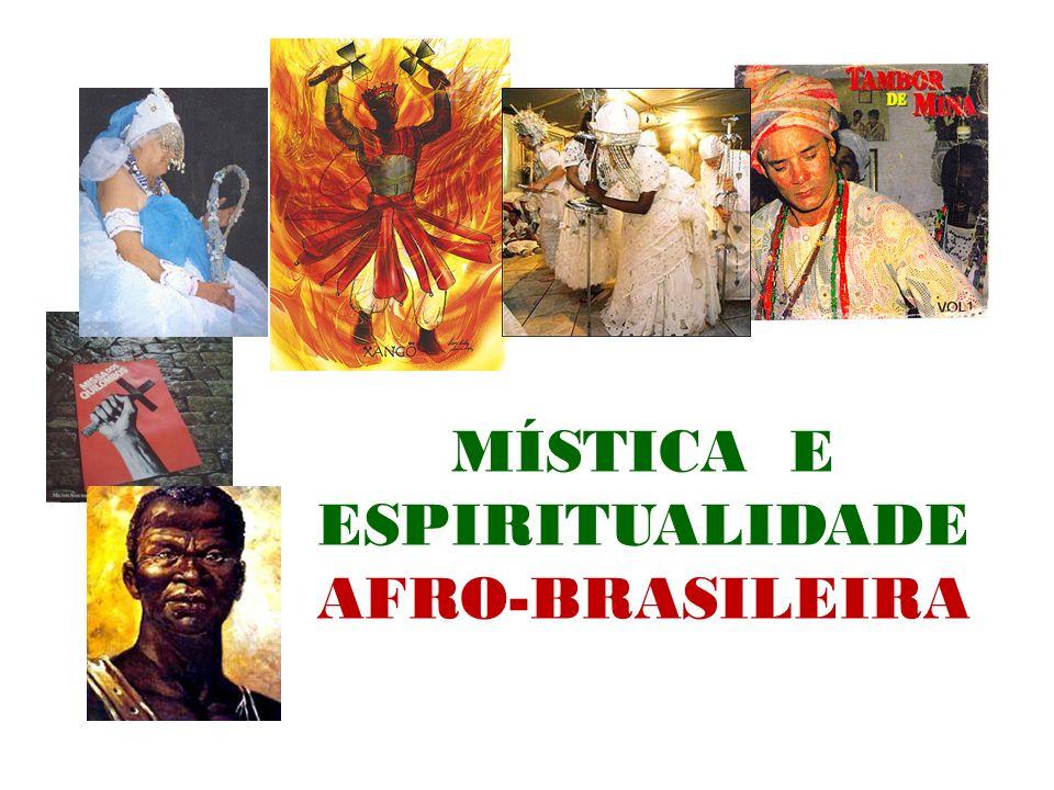 MÍSTICA E ESPIRITUALIDADE AFRO-BRASILEIRA