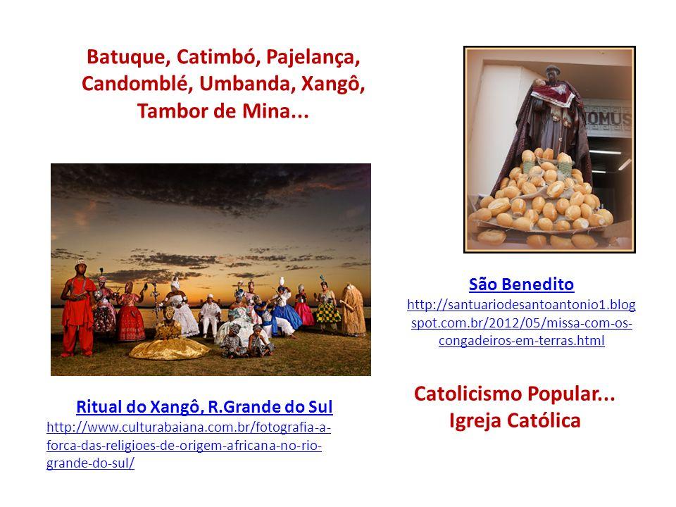 Batuque, Catimbó, Pajelança, Candomblé, Umbanda, Xangô, Tambor de Mina... São Benedito http://santuariodesantoantonio1.blog spot.com.br/2012/05/missa-