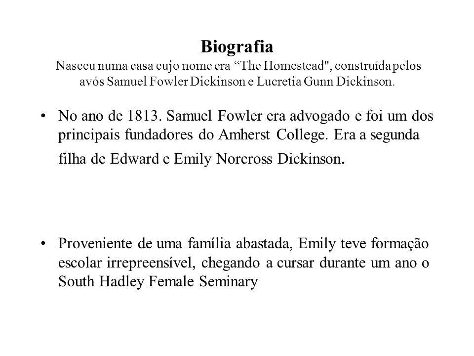 Biografia Nasceu numa casa cujo nome era The Homestead