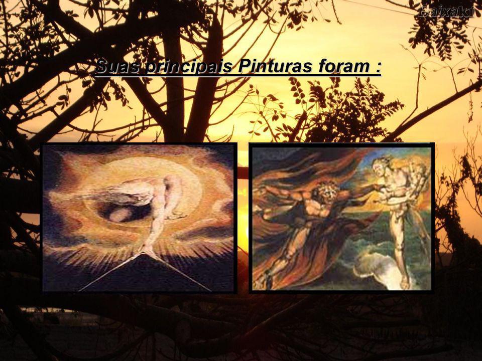 Suas principais Pinturas foram :