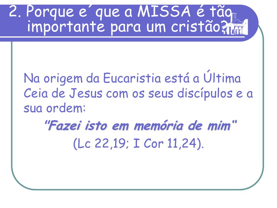 C) RITOS DE COMUNHÃO Eis o Cordeiro de Deus, que tira o pecado do mundo...