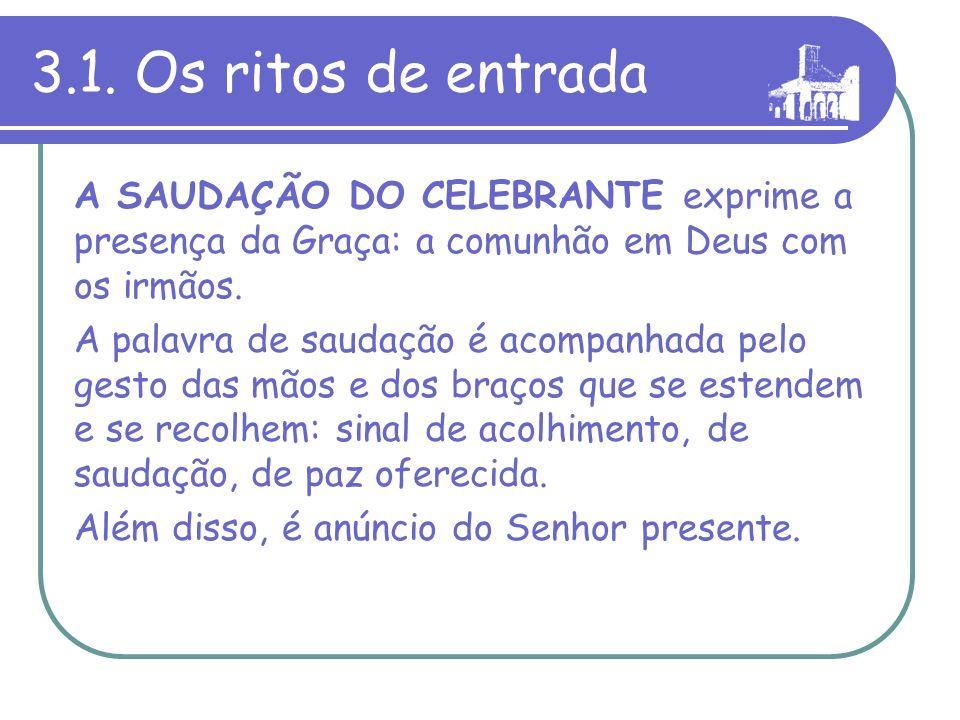 A Liturgia Eucarística compõe-se de três momentos: A) A Preparação dos dons B) A Oração eucarística C) Os Ritos de comunhão 3.3.