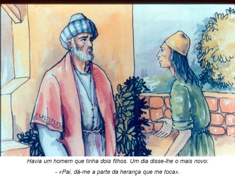 E o pai repartiu entre os filhos os seus bens.