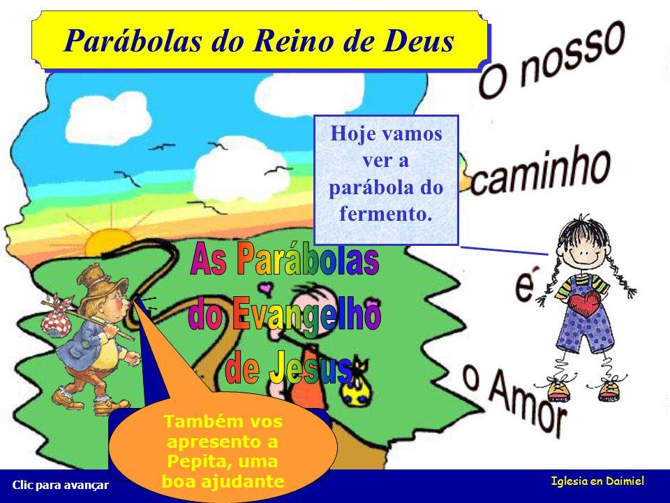 Iglesia en Daimiel Clic para avançar O fermento Mt 13, 33 O fermento Mt 13, 33 Como devem viver os cristãos no mundo?