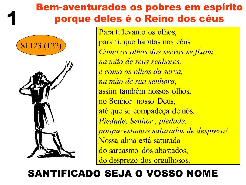 4 Bem-aventurados os que têm fome e sede de justiça, porque serão saciados Faze-me justiça, ó Deus.