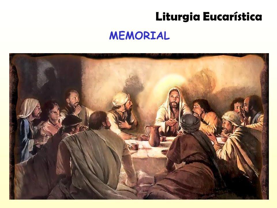 MEMORIAL Liturgia Eucarística