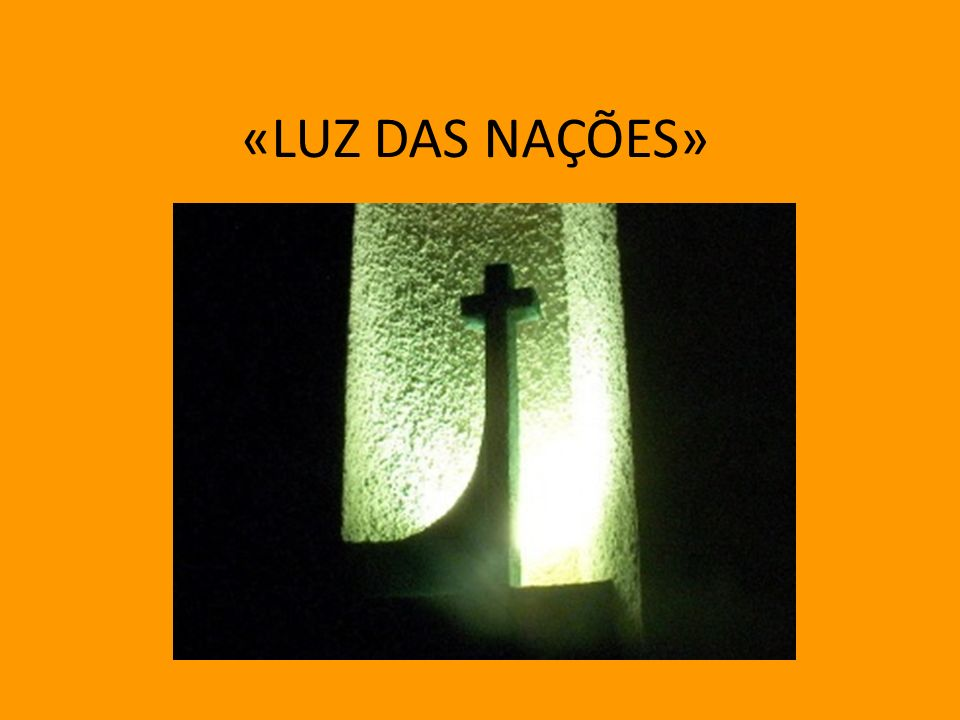 O que podemos nós fazer para sermos como Jesus, como os Apóstolos, «luz das nações»?