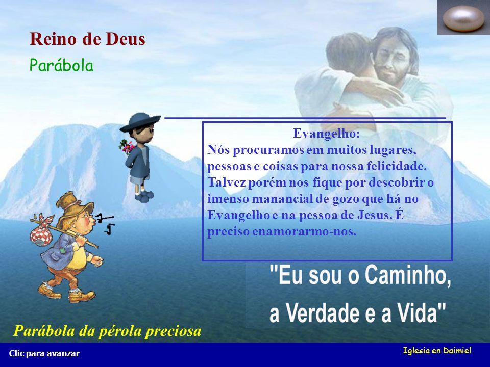 Iglesia en Daimiel Clic para avanzar Evangelho: Nós procuramos em muitos lugares, pessoas e coisas para nossa felicidade.