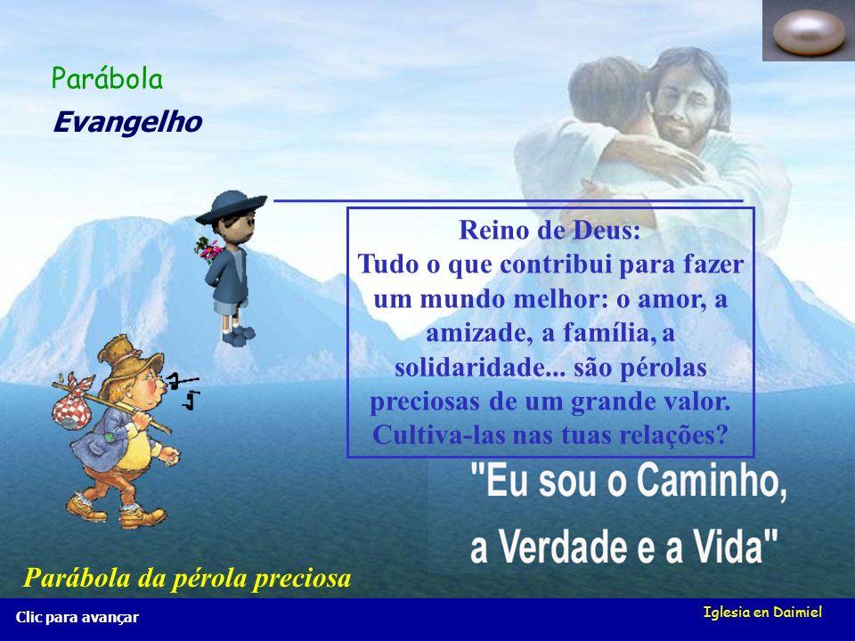 Iglesia en Daimiel Clic para avançar Reino de Deus: Tudo o que contribui para fazer um mundo melhor: o amor, a amizade, a família, a solidaridade...