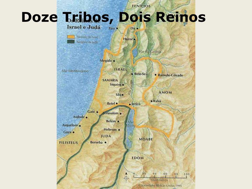 Doze Tribos, Dois Reinos